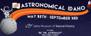 Astronomical Idaho Exhibit at the Idaho Museum of Natural History in Pocatello Idaho