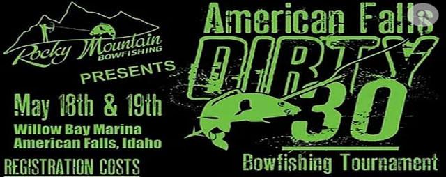 American Falls Dirty 30 Bowfishing Tourney