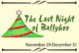The Last Night of Ballyhoo at the Palace Playhouse