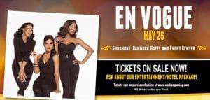 En Vogue at Shoshone-Bannock Hotel & Event Center
