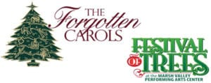 Festival of Trees with The Forgotten Carols at Marsh Valley Performing Arts in Arimo Idaho
