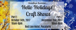 Goodbye Hello Craft Show in Pocatello Idaho