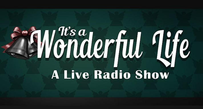 It's A Wonderful life at the Palace Playhouse