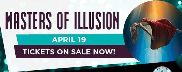 Masters of Illusion at Shoshone-Bannock Casino Hotel