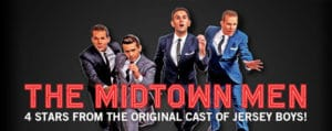 HE MIDTOWN MEN reunites Stars From The Original Cast of Broadway's Jersey Boys