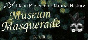 Museum Masquerade Benefit at the Idaho Museum of Natural History