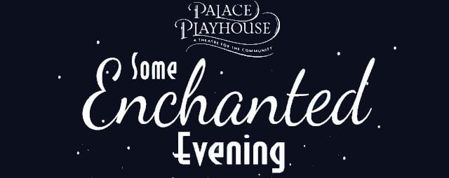 Valentines Day Special at the Palace Playhouse