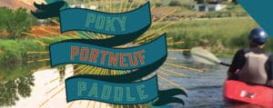 Poky Portneuf Paddle in Pocatello Idaho