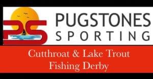 Pugstones Bear Lake Cutthroat & Lake Trout Fishing Derby