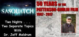 "Dr. Jeff Meldrum, ""50 Years of the Patterson-Gimlin Film"""
