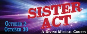 Sister Act musical comedy a the Palace Playhouse in Pocatello Idaho