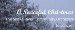 A Peaceful Christmas by the Snake River Community Orchestra