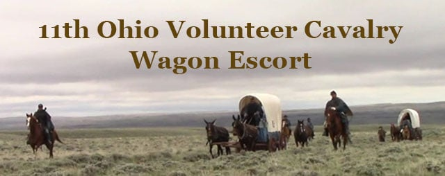 Wagon Escort Hosted by 11th Ohio Volunteer Cavalry